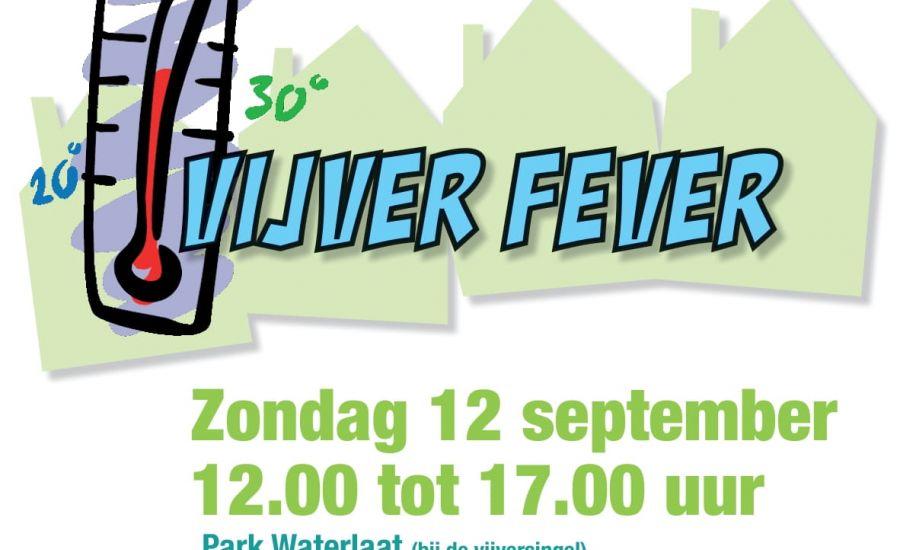 12 september: Vijver Fever in de Schadewijk